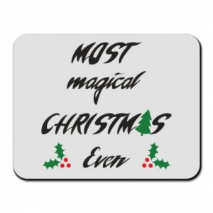 Mouse pad Most magical Christmas ever