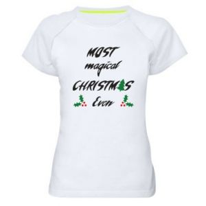 Women's sports t-shirt Most magical Christmas ever