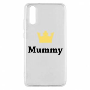 Phone case for Huawei P20 Mummy