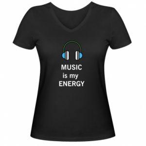 Women's V-neck t-shirt Music is my energy
