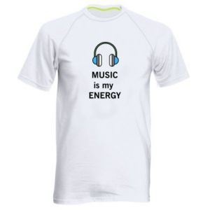 Men's sports t-shirt Music is my energy