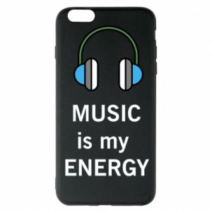 Phone case for iPhone 6 Plus/6S Plus Music is my energy