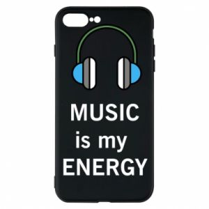 Phone case for iPhone 8 Plus Music is my energy