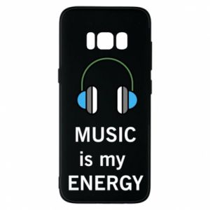 Phone case for Samsung S8 Music is my energy