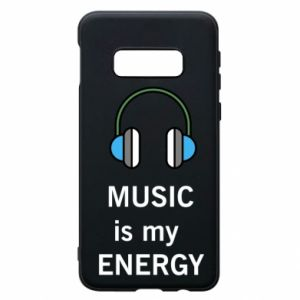 Phone case for Samsung S10e Music is my energy
