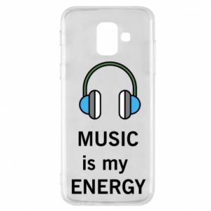 Phone case for Samsung A6 2018 Music is my energy