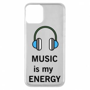 Phone case for iPhone 11 Music is my energy