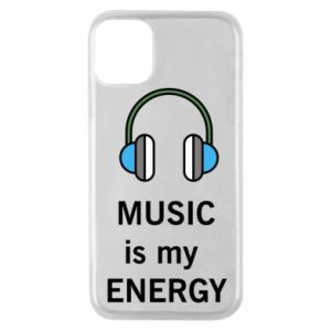 Phone case for iPhone 11 Pro Music is my energy
