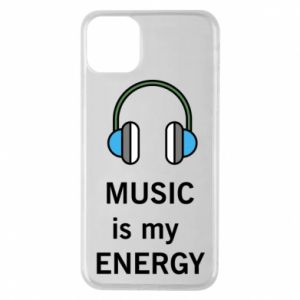 Phone case for iPhone 11 Pro Max Music is my energy
