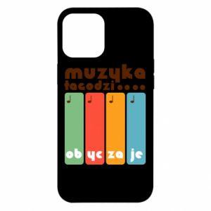 Etui na iPhone 12 Pro Max Muzyka łagodzi
