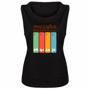 Damska koszulka bez rękawów Muzyka łagodzi