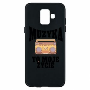 Phone case for Samsung A6 2018 Music is my life