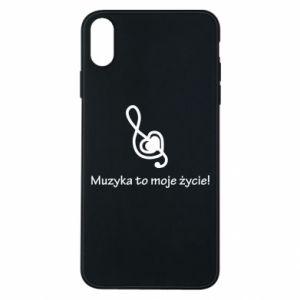 Etui na iPhone Xs Max Muzyka to moje życie!