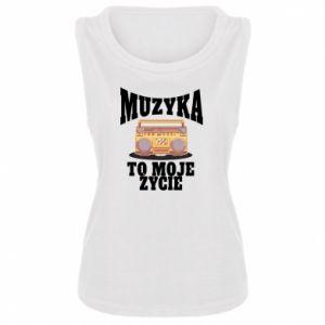 Damska koszulka bez rękawów Muzyka to moje życie
