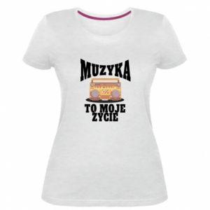 Damska premium koszulka Muzyka to moje życie