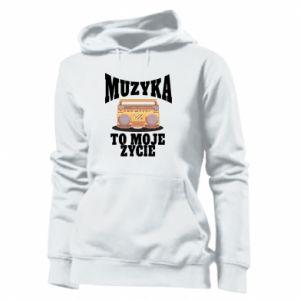 Women's hoodies Music is my life