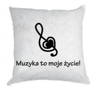 Poduszka Muzyka to moje życie!