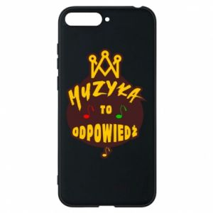 Phone case for Huawei Y6 2018 Music is the answer