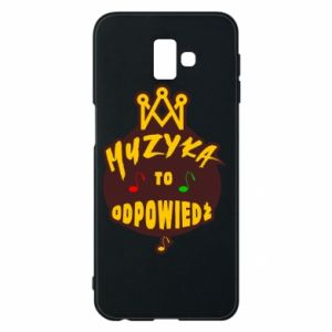 Phone case for Samsung J6 Plus 2018 Music is the answer