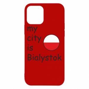 iPhone 12/12 Pro Case My city is Bialystok