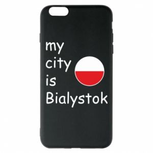 Phone case for iPhone 6 Plus/6S Plus My city is Bialystok