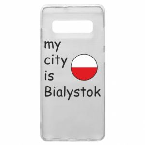 Phone case for Samsung S10+ My city is Bialystok