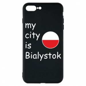 Phone case for iPhone 7 Plus My city is Bialystok