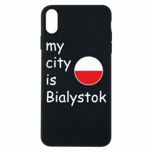 Phone case for iPhone Xs Max My city is Bialystok