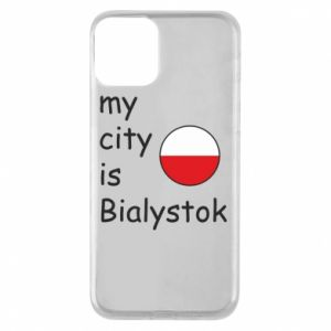Phone case for iPhone 11 My city is Bialystok