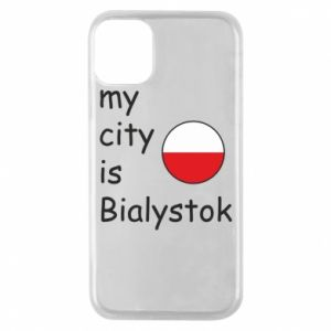 Phone case for iPhone 11 Pro My city is Bialystok