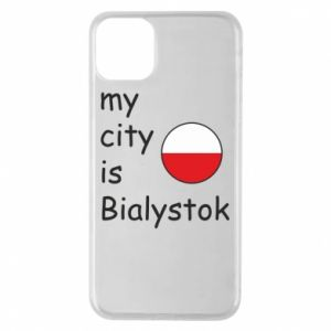 Phone case for iPhone 11 Pro Max My city is Bialystok