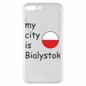 Phone case for iPhone 8 Plus My city is Bialystok