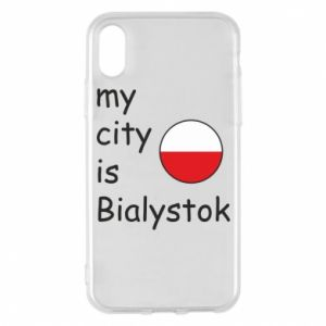 Phone case for iPhone X/Xs My city is Bialystok