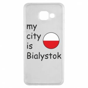 Samsung A3 2016 Case My city is Bialystok