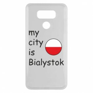 LG G6 Case My city is Bialystok