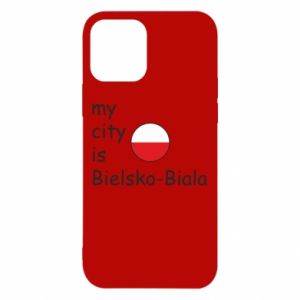 iPhone 12/12 Pro Case My city is Bielsko-Biala