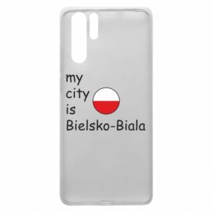 Huawei P30 Pro Case My city is Bielsko-Biala