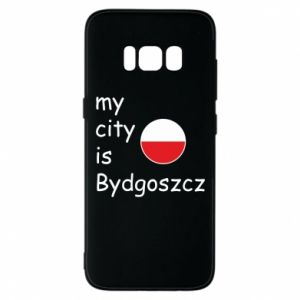 Etui na Samsung S8 My city is Bydgoszcz - PrintSalon
