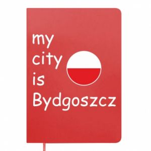 Notepad My city is Bydgoszcz