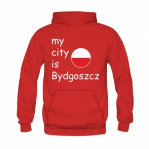 Kid's hoodie My city is Bydgoszcz
