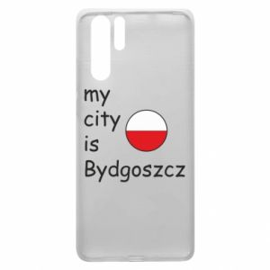 Huawei P30 Pro Case My city is Bydgoszcz