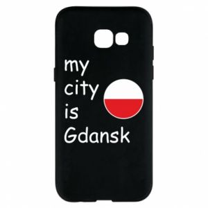Phone case for Samsung A5 2017 My city is Gdansk