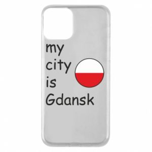 Phone case for iPhone 11 My city is Gdansk