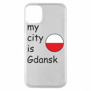 Phone case for iPhone 11 Pro My city is Gdansk