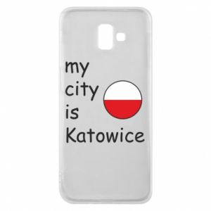 Phone case for Samsung J6 Plus 2018 My city is Katowice