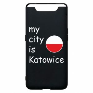 Phone case for Samsung A80 My city is Katowice