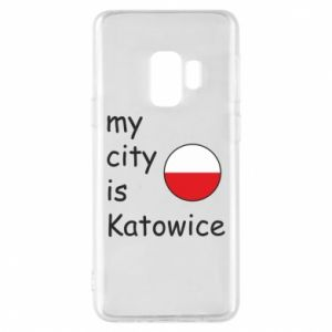 Samsung S9 Case My city is Katowice