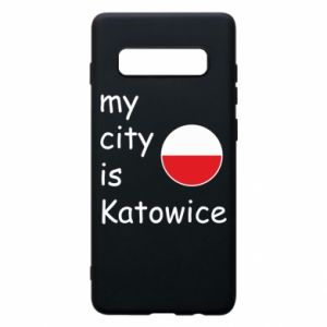 Phone case for Samsung S10+ My city is Katowice