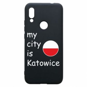 Phone case for Xiaomi Redmi 7 My city is Katowice