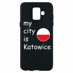 Phone case for Samsung A6 2018 My city is Katowice